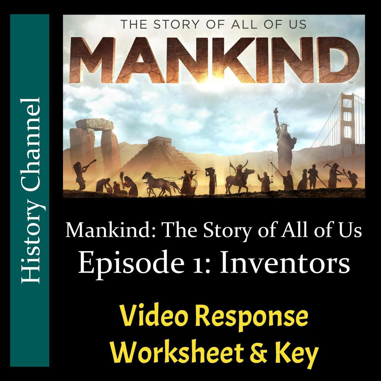Mankind The Story of All of Us Episode 01 Inventors Video Response Worksheet & Key Editable